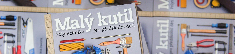 kniha Malý kutil - polytechnika pro předškolní děti