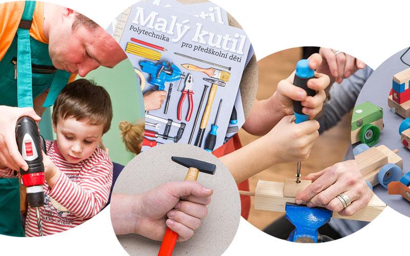 workshop Malý kutil / polytechnika pro předškolní děti